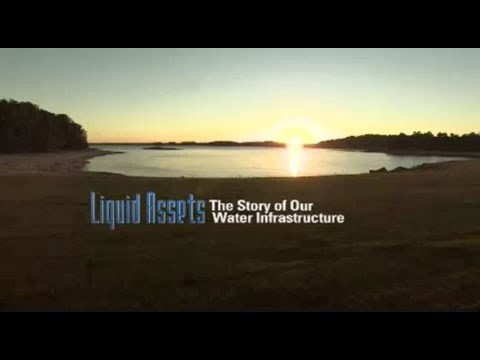 Liquid Assets: The Story of Water Infrastructure